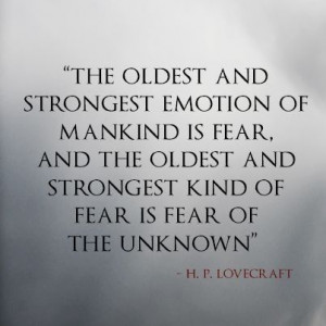 HP lovecraft fear explains every irrational thing a human can do ...
