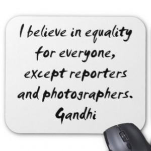 Mahatma Gandhi ~ Equality Quotation Mouse Pads