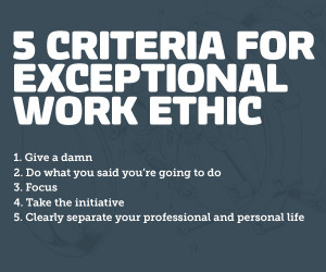 Criteria for Exceptional Work Ethic