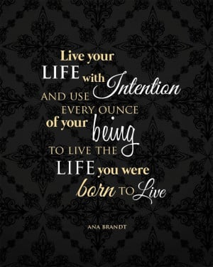 Live Your Life with Intention