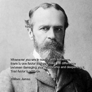 William james, quotes, sayings, relationship, attitude