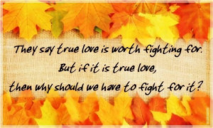 Love not worth fighting quotes