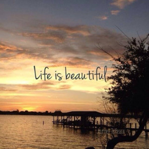 Life Is Beautiful Quotes - life-beautiful-quotes-787.jpg