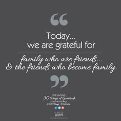 Quotes Gratitude Family Friends ~ Quotes that I love on Pinterest
