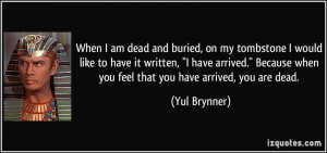 More Yul Brynner Quotes