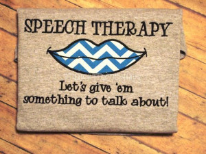 ... Something to Talk About Appliqued Speech pathology T-Shirt Customized
