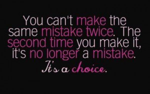 We all make mistakes, but if you keep making the same one…it's a ...