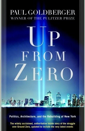 "Start by marking ""Up from Zero: Politics, Architecture, and the ..."