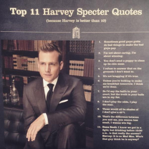if you can use one of these harvey specter quotes before you leave the