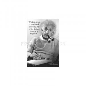 Albert Einstein Wisdom Quote Poster - 24x36