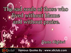 You Are Currently Browsing 15 Most Famous Quotes By Dante Alighieri