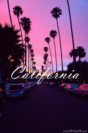 California Tumblr Quotes