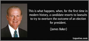 More James Baker Quotes
