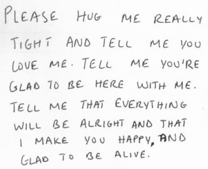 Please hug me....