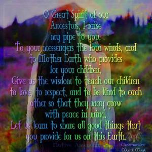 Oh Great Spirit of or Ancestors