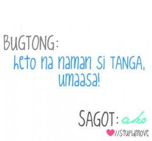 tagalog kalokohan quotes http://www.tumblr.com/tagged/bugtong