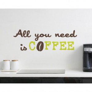 ... -Home-Fashions-Euro-All-You-Need-Is-Coffee-Wall-Quote-Decals.jpg