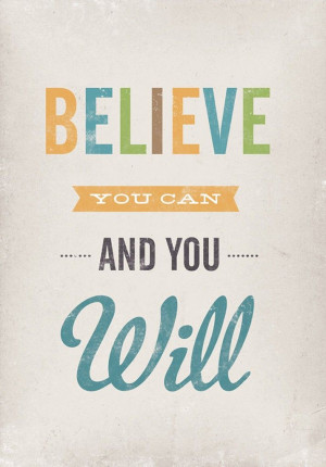 Believe you can and you will | Wellness Wednesday Motivation