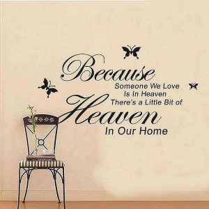 ... Home Decor » Because someone we love is in heaven wall quotes sticker