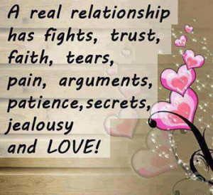 Real Relationship has Fight Trust Faith Tears pain