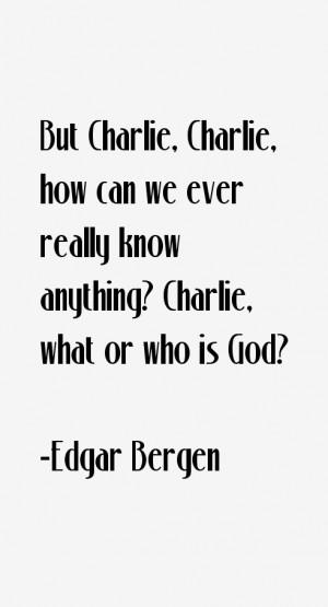 Edgar Bergen Quotes & Sayings