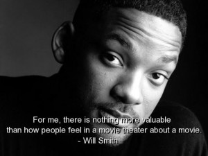 Will smith best quotes sayings actor movie feel