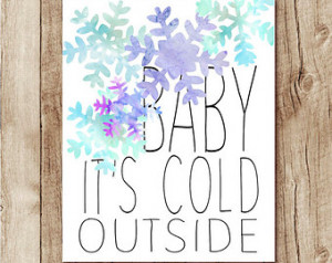 its cold outside, winter quote wall art, snowflake printable, quote ...