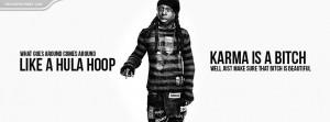 Lil Wayne Karma Is A Bitch Quote Wallpaper