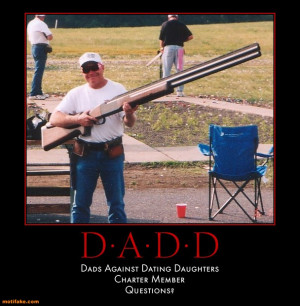 DADS AGAINST DATING DAUGHTERS -