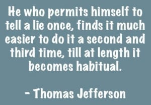 Quotes and sayings thomas jefferson deep habit lie