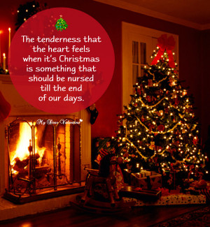 Christmas Picture Quote - The tenderness that the heart