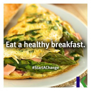 Eat a healthy breakfast. #StartAChange