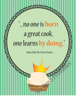 ... Quotes, Julia Childs, Child Quotes, Food Quotes Julia Child