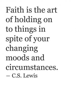 Faith - c.s. lewis