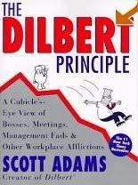 The Dilbert Principles , By Scott Adams
