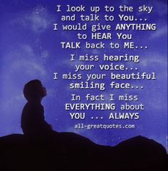 look up to the sky and talk to YOU
