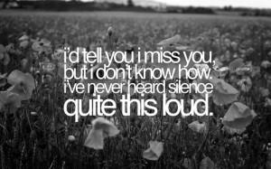 Tell You I Miss You But I Don't Know How I've Never Heard ...