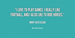 Love Playing Games Quotes