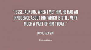 quote-Jackie-Jackson-jesse-jackson-when-i-met-him-he-19556.png
