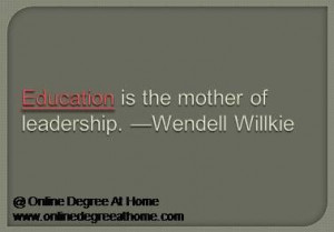 Educational leadership quotes. Education is the mother of leadership ...