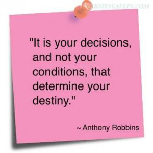 quotes about life changing decisions decision that will change making