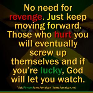 No need for revenge...