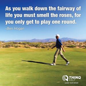 golf quote.Quotes Golf, Life, Benhogan, Inspirational Golf Quotes ...