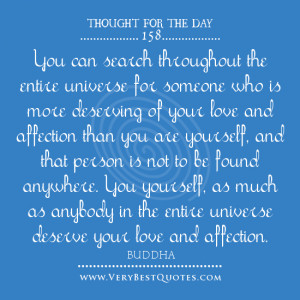 Though of the day on love by Buddha, love quotes, love yourself quotes