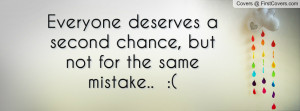 everyone deserves a second chance , Pictures , but not for the same ...