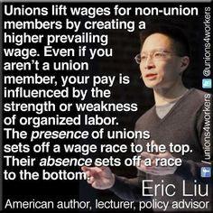 unions benefit everyone more union labor labor union strength eric liu ...