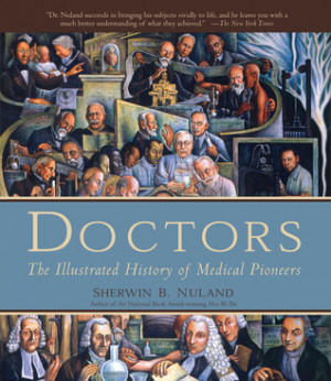 """Start by marking """"Doctors: The Illustrated History of Medical ..."""