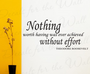 Achievement and Effort Theodore Roosevelt Vinyl Wall Quote Sticker