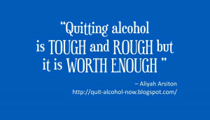 quitting is worth enough
