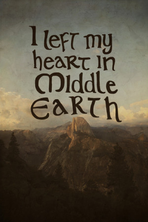 love quotes the hobbit frases heart mountains nature books Magic ...